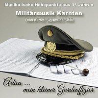 Militarmusik Karnten – Adieu mein kleiner Gardeoffizier