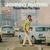 Johnny Mathis – Those Were the Days
