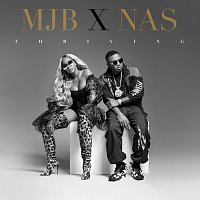 Mary J Blige, Nas – Thriving