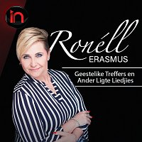Ronell Erasmus – Geestelike Treffers En Ander Ligte Liedjies - Inbly Konsert [Live]