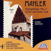 Karel Berman, Česká filharmonie/Václav Neumann – Mahler: Symfonie č. 7, Sedm písní z poslední doby