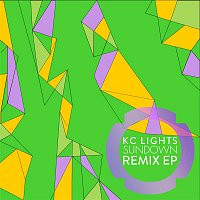 KC Lights – Sundown (Remixes)