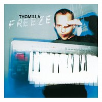 Thomilla – Freeze