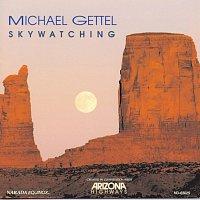 Michael Gettel – Skywatching