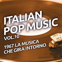 Various  Artists – 1967 La musica che gira intorno - Italian pop music, Vol. 10