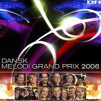 Různí interpreti – Dansk Melodi Grand Prix 2006