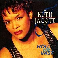 Ruth Jacott – Hou Me Vast