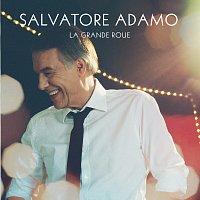 Salvatore Adamo – La Grande Roue