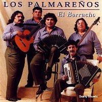 Los Palmarenos – El Borracho