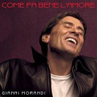 Gianni Morandi – Come Fa Bene L'Amore
