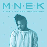 MNEK – At Night (I Think About You) [Remixes]