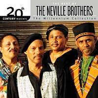 The Neville Brothers – 20th Century Masters : The Best Of The Neville Brothers [The Millennium Collection]