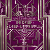 Fergie, Q-Tip, GoonRock – A Little Party Never Killed Nobody (All We Got) [Gatsby Remix Invasion]