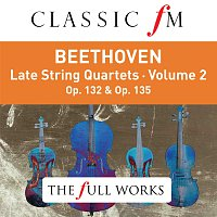 The Lindsays – Beethoven: Late String Quartets Vol. 2 (Classic FM: The Full Works)