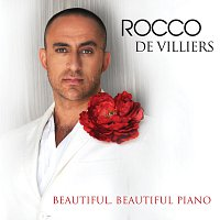 Rocco De Villiers – Beautiful, Beautiful Piano