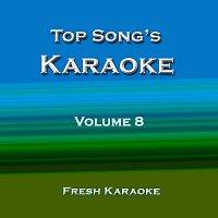 Fresh Karaoke – Top Song's Karaoke - Volume 8