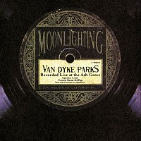 Van Dyke Parks – Moonlighting-Live At The Ash Grove