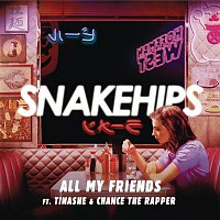 Snakehips, Tinashe, Chance The Rapper – All My Friends