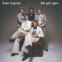 Sven Ingvars – Allt gar igen