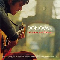 Donovan – Fairytales and Colours