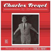 Charles Trenet – 1951 - 1954 (Remasterisé en 2017)