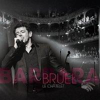 Patrick Bruel – Bruel Barbara - Le Chatelet (Live)