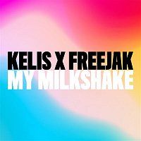 Kelis, Freejak – My Milkshake