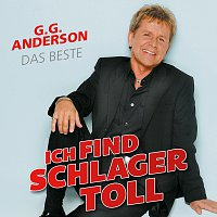 G.G. Anderson – Ich find Schlager toll - Das Beste