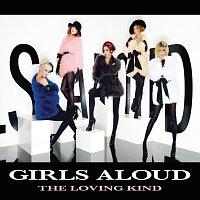 Girls Aloud – The Loving Kind