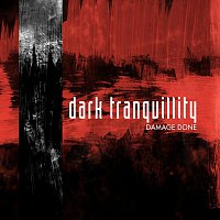 Dark Tranquillity – Damage Done [re-issue + Bonus Tracks]