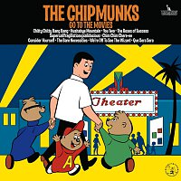 Alvin And The Chipmunks – The Chipmunks Go To The Movies