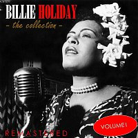 Billie Holiday – The Collection, Vol. 1 (Remastered)