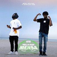 Mensa, Sevn Alias – Hello Bae