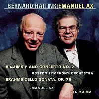 Boston Symphony Orchestra, Bernard Haitink, Emanuel Ax – Brahms:  Concerto No. 2 for Piano and Orchestra, Op. 83 & Sonata in D Major, Op. 78