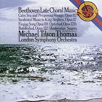 London Symphony Orchestra, Michael Tilson Thomas, The Ambrosian Singers – Beethoven:  Late Choral Music