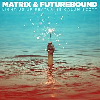 Matrix, Futurebound, Calum Scott – Light Us Up (feat. Calum Scott)