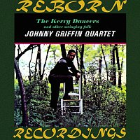 Johnny Griffin Quartet – The Kerry Dancers and Other Swinging Folk (Riverside Limited, HD Remastered)