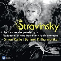 Sir Simon Rattle, Berliner Philharmoniker – Stravinsky: The Rite of Spring (Le sacre du printemps)