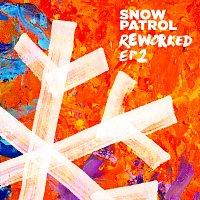 Snow Patrol – Reworked [EP2]