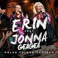 Erin – Paluu tulevaisuuteen (feat. Jonna Geagea) [Vain elamaa kausi 10]