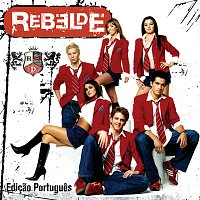 RBD – Rebelde [Edicao Portugues]