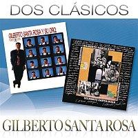 Gilberto Santa Rosa – Dos Clásicos