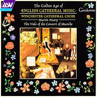 James Lancelot, Winchester Cathedral Choir, The Viols of the Consort of Musicke – The Golden Age of English Cathedral Music