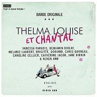 Thelma, Louise et Chantal – Thelma, Louise Et Chantal (Original Soundtrack)