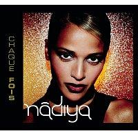 Nadiya – Chaque Fois