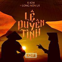 K-ICM, Long Non La – L? Duyen Tinh [Version Lofi]