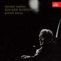 Eduard Kohout – Národní umělec Eduard Kohout - Portrét herce