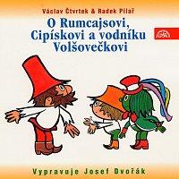 Josef Dvořák – Čtvrtek: O Rumcajsovi, Cipískovi a vodníku Volšovečkovi