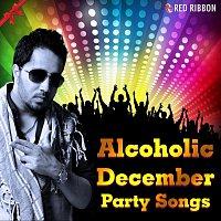 Mika Singh, Sunidhi Chauhan, Mamta Sharma, Asha Bhosle – Alcoholic December