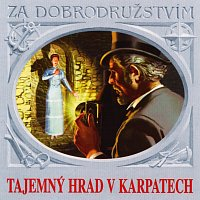Různí interpreti – Verne: Tajemný hrad v Karpatech